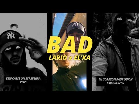 Youtube: LARIO – BAD feat EL'KA