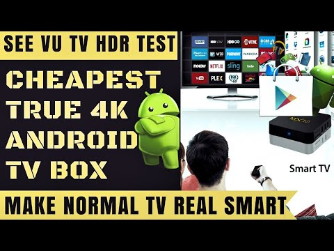 Best Budget Real 4k HDR Android TV Box | MX10 RK3328 Review | 2018 | India  | Vu 4k UHD TV HDR Test