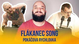 Flákanec Song | POKÁČOVA RYCHLOVKA