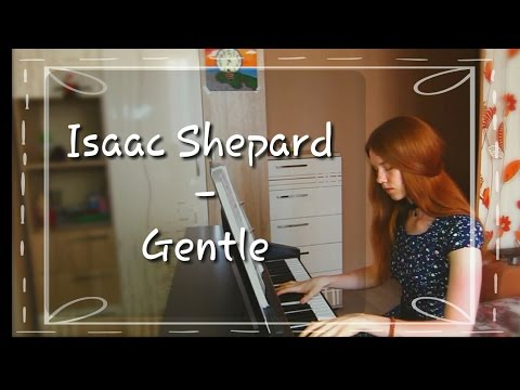Gentle - Isaac Shepard (by Toster Yellow)