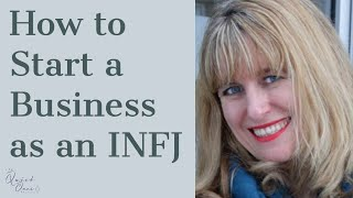 11. How to Start a Business as an INFJ - June Morrow