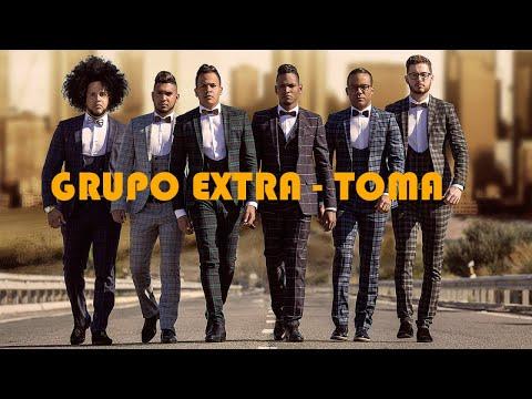 GRUPO EXTRA - TOMA - (OFFICIAL AUDIO) REGGAETON 2018
