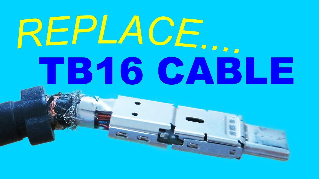 Replace TB16 Cable!