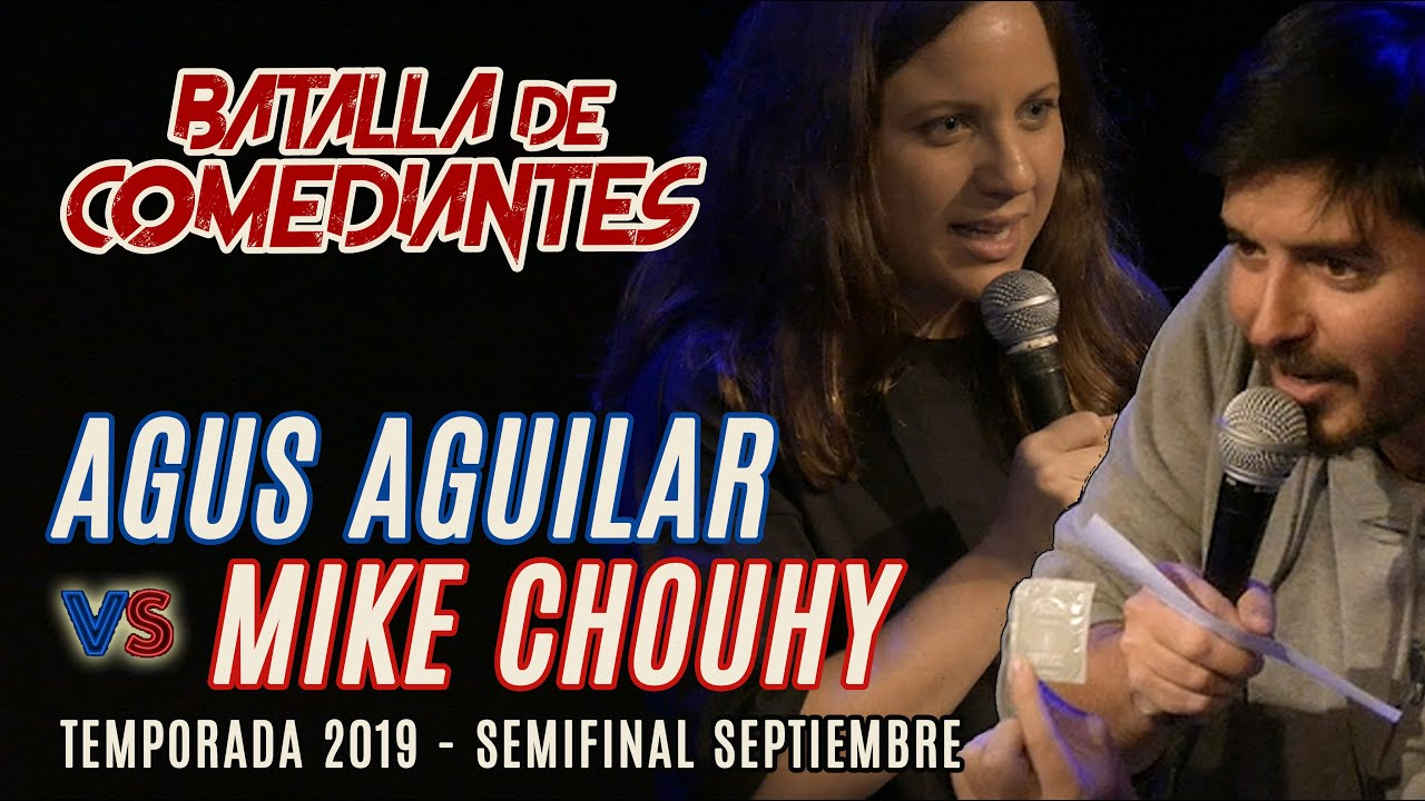 Mike Chouhy VS Agustina Aguilar | Batalla de Comediantes | Stand Up Argentina | Semi Final