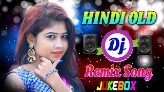 90s Love Romantic Dj Song Remix // Hindi Old Superhit Dj Remix Song // Bollywood Old Is Gold Dj Song