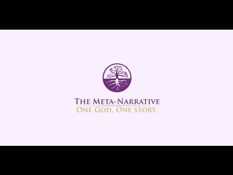 Lesson 1: What Is A Meta-Narrative?