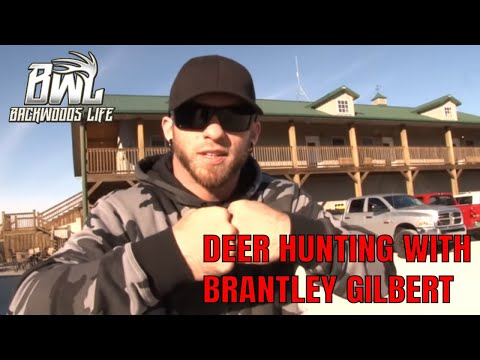 Deer Hunting with Brantley Gilbert on Backwoods Life 11.2