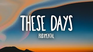 Gambar cover Rudimental - These Days (Lyrics) Ft. Jess Glynne, Macklemore & Dan Caplen