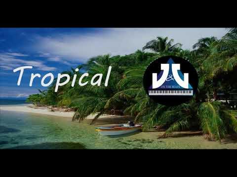 [FREE] ''Tropical'' Dancehall x Tropical X Riddim Instrumental 2019
