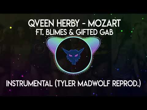 Qveen Herby - Mozart feat. Blimes, Gifted Gab (Instrumental) ||download link in description||