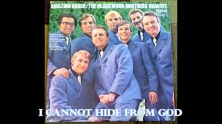 I Cannot Hide From God   The Blackwood Brothers Quartet