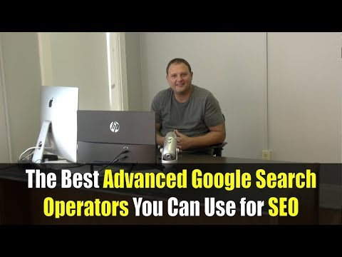 The Best Advanced Google Search Operators You Can Use for SEO