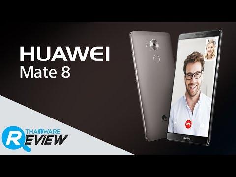 รีวิว Huawei Mate 8 มือถือตัวแรง จอใหญ่เต็มอารมณ์ สวยคมสะกดทุกสายตา