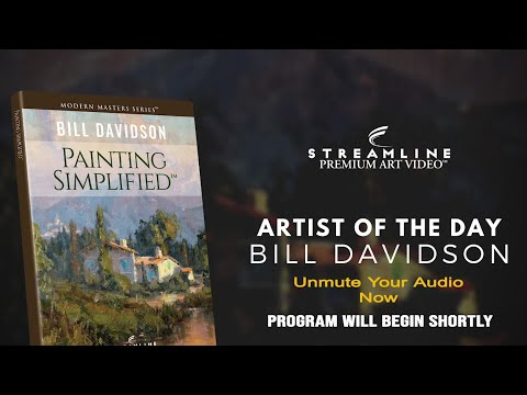 "Bill Davidson ""Painting Simplified""  **FREE OIL LESSON VIEWING**"