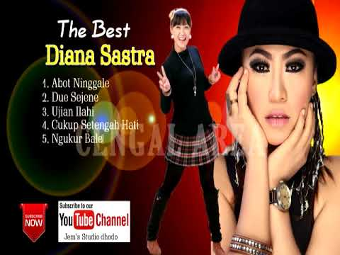 ♫Kumpulan Lagu Terbaru - Diana Sastra - Abot Ninggale - 2018