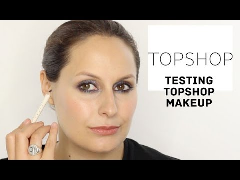 Testing Topshop Makeup - Is It Any Good?