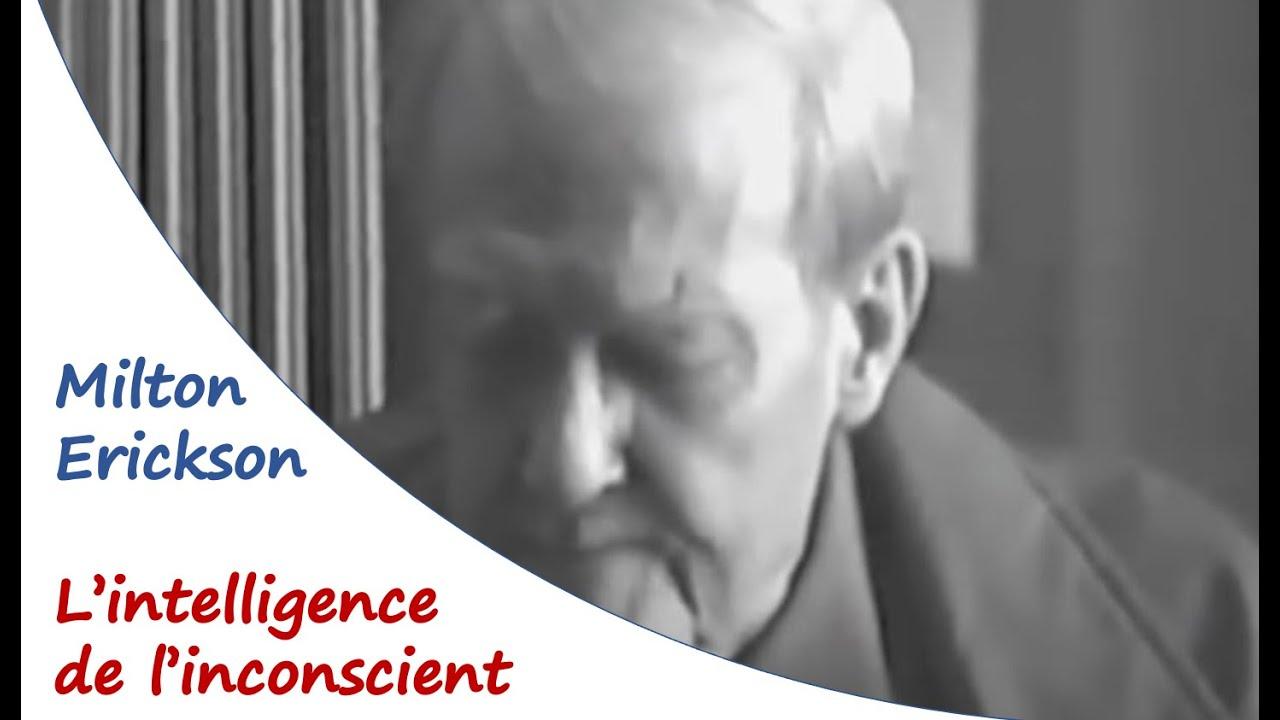 L'intelligence de l'inconscient selon Milton Erickson