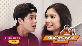 KyCine, sumabak sa 'Paano 'Yung Mukha Challenge'?   PUSH Bets Live