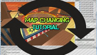 Map Changing Tutorial [ROBLOX]