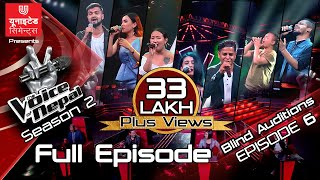 The Voice of Nepal Season 2 - 2019 - Episode 6