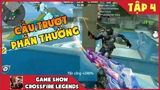 Game Show CF : Cầu Trượt Phần Thưởng Tập 4   CrossFire Legends Việt Thắng Gaming