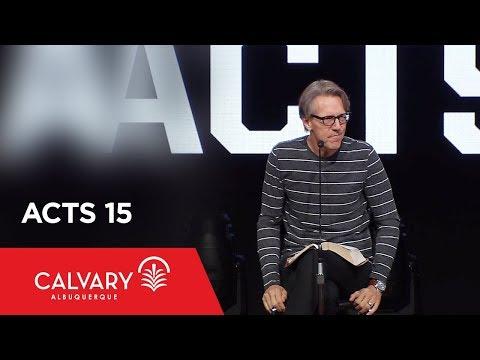 Acts 15 - Skip Heitzig