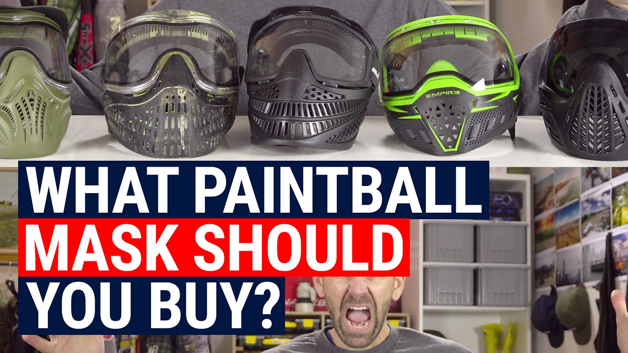 What Paintball Mask Should You Buy Youtube