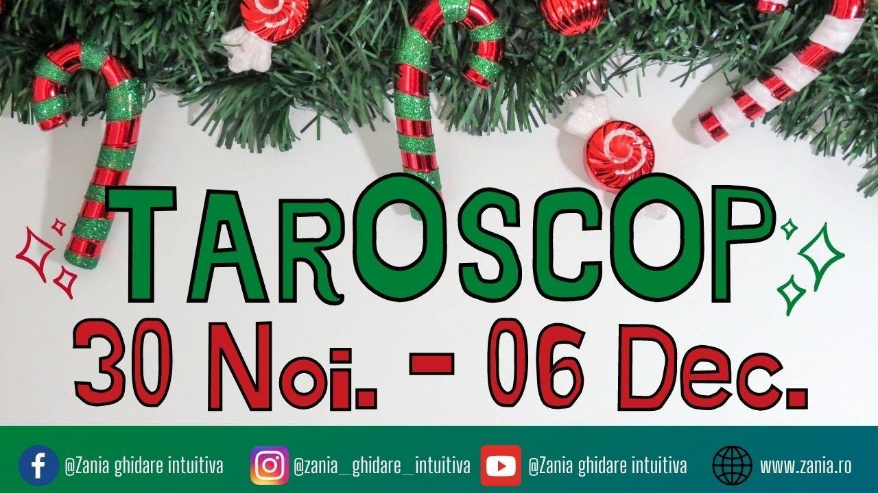 TAROSCOP 30 Noiembrie – 6 Decembrie 2020   Tarot toate zodiile   Ghidare intuitivă săptămânală