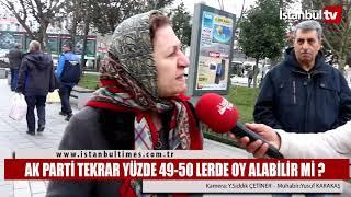 AK PARTİ TEKRAR YÜZDE 49-50'LERDE OY ALABİLİR Mİ ? (İstanbul-GaziOsmanpaşa)