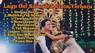 Download LAGU OST SAMUDRA CINTA TERBARU BIKIN BAPER #SAMUDRACINTA
