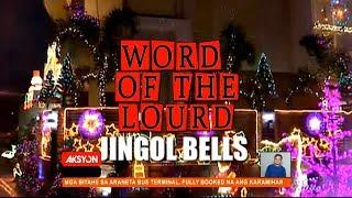 #WordOfTheLourd | JINGOL BELLS
