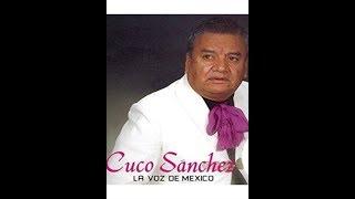CUCO SANCHEZ - 14 EXITOS BUENAS