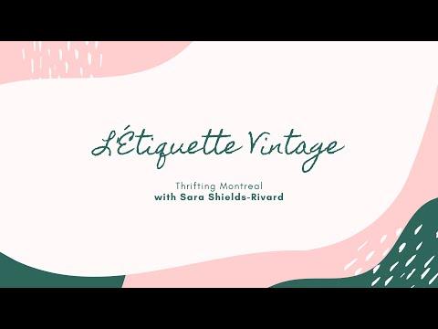 Thrifting Montreal - Episode #1: L'Étiquette Vintage
