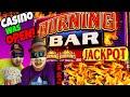 BURNING BAR💰$5 MAX BET! BONUS WITH FREE GAMES WIN ...