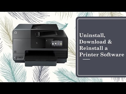 How to Uninstall Download & Reinstall a Printer software