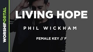 Living Hope - Phil Wickham - Female Key F - Backing Track