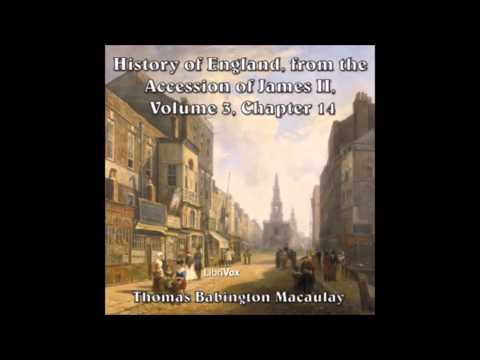 History of England from the Accession of James II -- (Volume 3, Chapter 14) parts 1-4