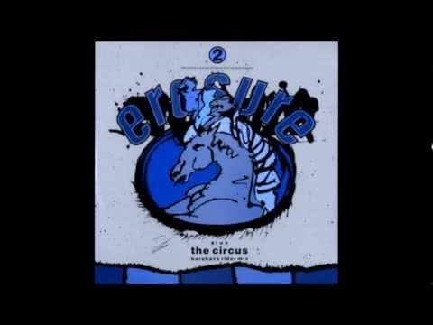 Erasure - The Circus (with Lyrics)
