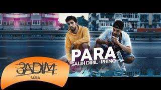 Salih Diril \u0026 Primo - Para ( Official Video )