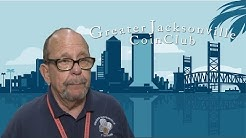 CoinWeek: Greater Jacksonville Coin Club Serves Collectors and Dealers in Florida. VIDEO: 2:08.