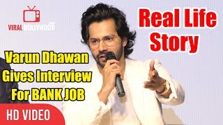 Varun Dhawan Gives Interview For BANK JOB in Real Life | IFFI 2018 GOA