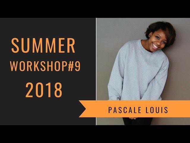 Level Up | Summer Workshop 2018 | Pascale Louis