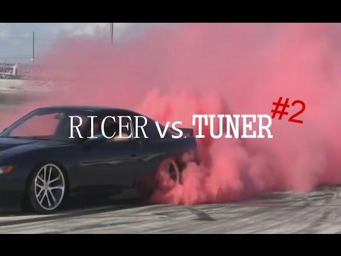 RICER vs.TUNER #2
