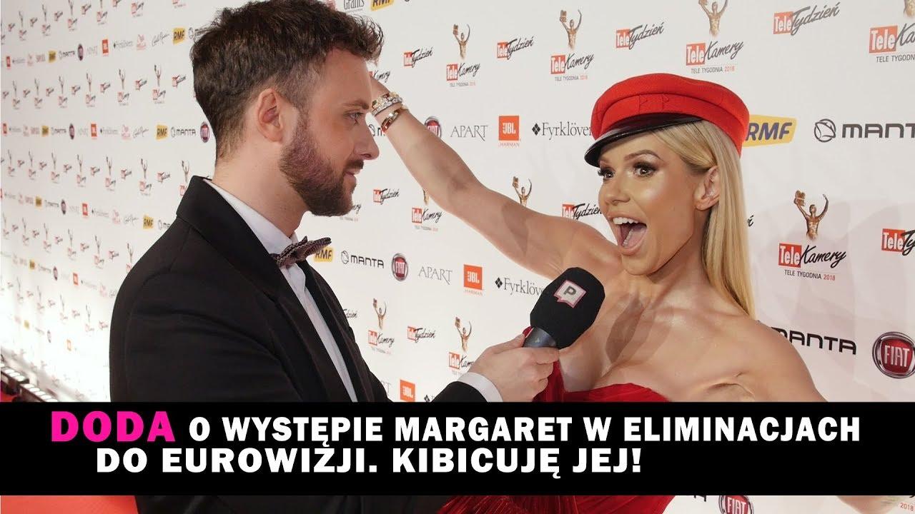 DODA kibicuje Margaret i dlaczego jej nie zobaczymy na Eurowizji?