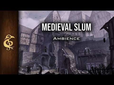 D&D Ambience | Medieval Slums | Poverty, Underprivileged, Rats, Sickness
