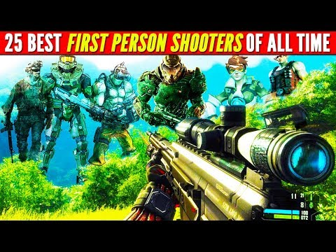 Top 25 Best FIRST PERSON SHOOTER Games of ALL TIME (FPS SUPER LIST)