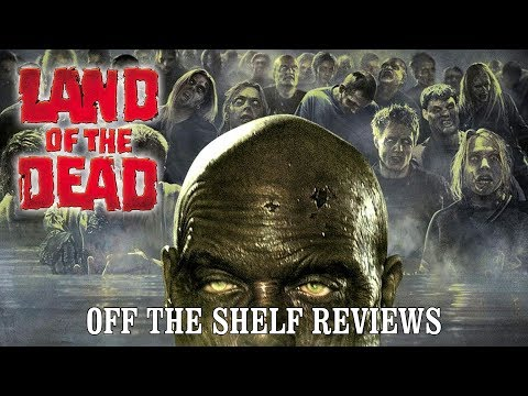 Land Of The Dead Review - Off The Shelf Reviews