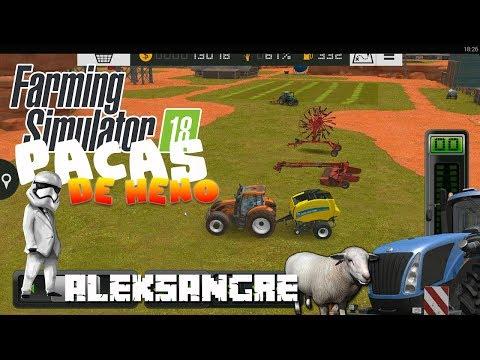 FARMING SIMULATOR 18 ESPAÑOL #5 - Pacas de HENO - Let´s play HD