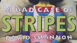 "This is a read-aloud of ""A Bad Case of Stripes"" by David Shannon. C..."