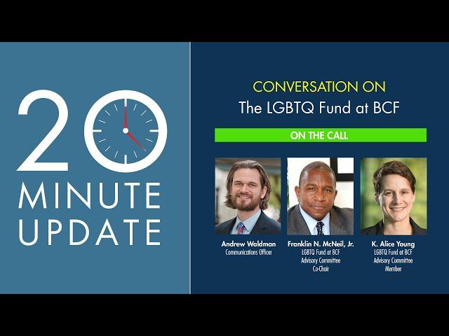 20 Minute Update: The LGBTQ at BCF